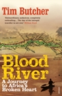Image for Blood river  : a journey to Africa's broken heart
