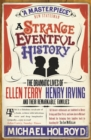 Image for A strange eventful history  : the dramatic lives of Ellen Terry, Henry Irving and their remarkable families