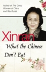 Image for What the Chinese don't eat  : the collected Guardian columns