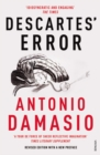 Image for Descartes' error  : emotion, reason and the human brain