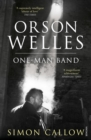 Image for Orson WellesVolume 3,: One-man band