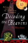 Image for Decoding the heavens  : solving the mystery of the world's first computer