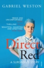 Image for Direct red  : a surgeon's story