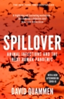 Image for Spillover  : animal infections and the next human pandemic