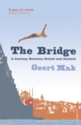 Image for The bridge  : a journey between Orient and Occident