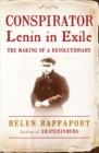 Image for Conspirator  : Lenin in exile