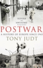 Image for Postwar  : a history of Europe since 1945