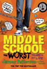 Image for Middle school  : the worst years of my life