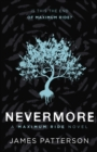 Image for Nevermore  : the final Maximum ride adventure