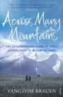 Image for Across many mountains  : the extraordinary story of three generations of women in Tibet