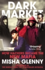 Image for DarkMarket  : how hackers became the new mafia