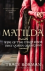 Image for Matilda  : wife of the Conqueror, Queen of England