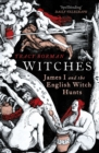 Image for Witches  : James I and the English witch hunts