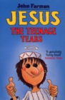 Image for Jesus  : the teenage years