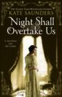 Image for Night shall overtake us