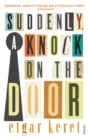 Image for Suddenly, a knock on the door