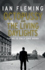 Image for Octopussy  : and, The living daylights