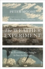 Image for The weather experiment  : the pioneers who sought to see the future