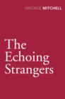 Image for The echoing strangers