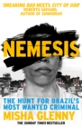 Image for Nemesis  : the hunt for Brazil's most wanted criminal