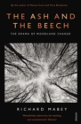 Image for The ash and the beech  : the drama of woodland change