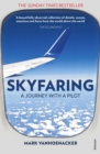 Image for Skyfaring  : a journey with a pilot