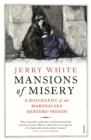 Image for Mansions of misery  : a biography of the Marshalsea debtors' prison