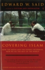 Image for Covering Islam  : how the media and the experts determine how we see the rest of the world