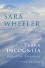 Image for Terra incognita  : travels in Antarctica