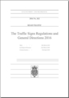 Image for The Traffic Signs Regulations and General Directions 2016