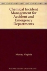 Image for Chemical incident management for accident and emergency departments