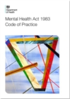Image for Code of practice : Mental Health Act 1983