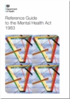 Image for Reference guide to the Mental Health Act 1983