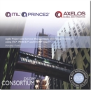 Image for Agile project and service management  : delivering IT services using ITIL, PRINCE2 and DSDM Atern