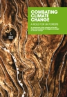 Image for Combating Climate Change - a Role for UK Forests : An Assessment of the Potential of the UK's Trees and Woodlands to Mitigate and Adapt to Climate Change : Main Report