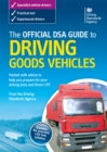 Image for The Official DSA Guide to Driving Goods Vehicles