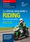 Image for The official DVSA guide to riding : the essential skills