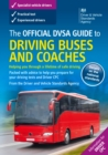 Image for The official DVSA guide to driving buses and coaches