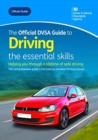 Image for The official DVSA guide to driving  : the essential skills