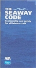 Image for The seaway code  : seamanship and safety for all leisure craft