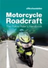 Image for Motorcycle roadcraft : the police rider's handbook