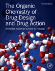 Image for The organic chemistry of drug design and drug action