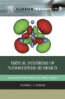 Image for Virtual synthesis of nanosystems by design  : from first principles to applications