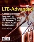 Image for LTE-Advanced  : a practical systems approach to understanding 3GPP LTE Releases 10 and 11 radio access technologies