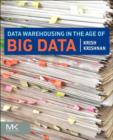Image for Data warehousing in the age of big data