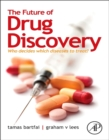 Image for The future of drug discovery  : who decides which diseases to treat?