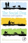 Image for The social dog  : behaviour and cognition