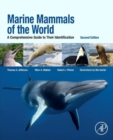 Image for Marine mammals of the world  : a comprehensive guide to their identification