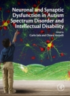 Image for Neuronal and Synaptic Dysfunction in Autism Spectrum Disorder and Intellectual Disability