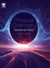 Image for Physical chemistry  : concepts and theory